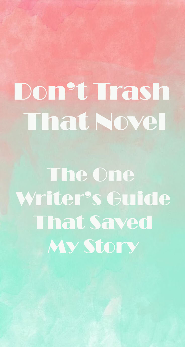 Don't Trash That Novel